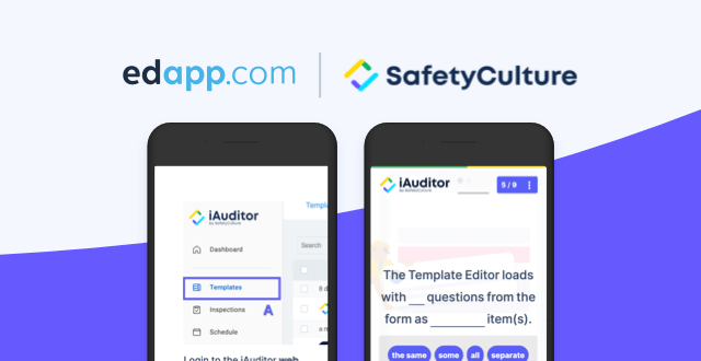 EdApp and SafetyCulture: Thenext chapter