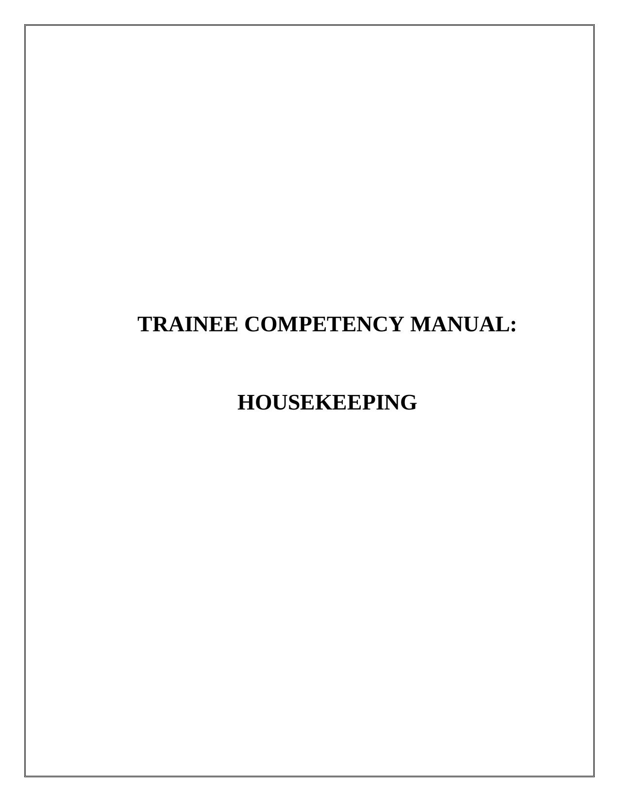 Trainee Competency Manual: Housekeeping