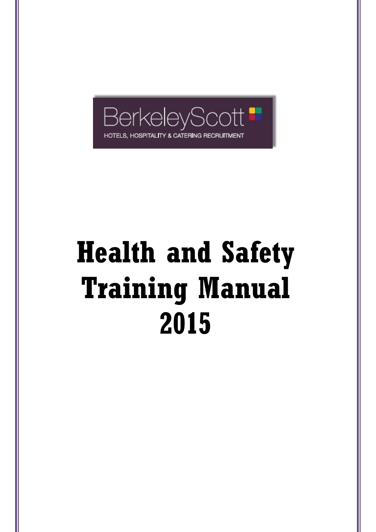 Health And Safety Training Manual 2015