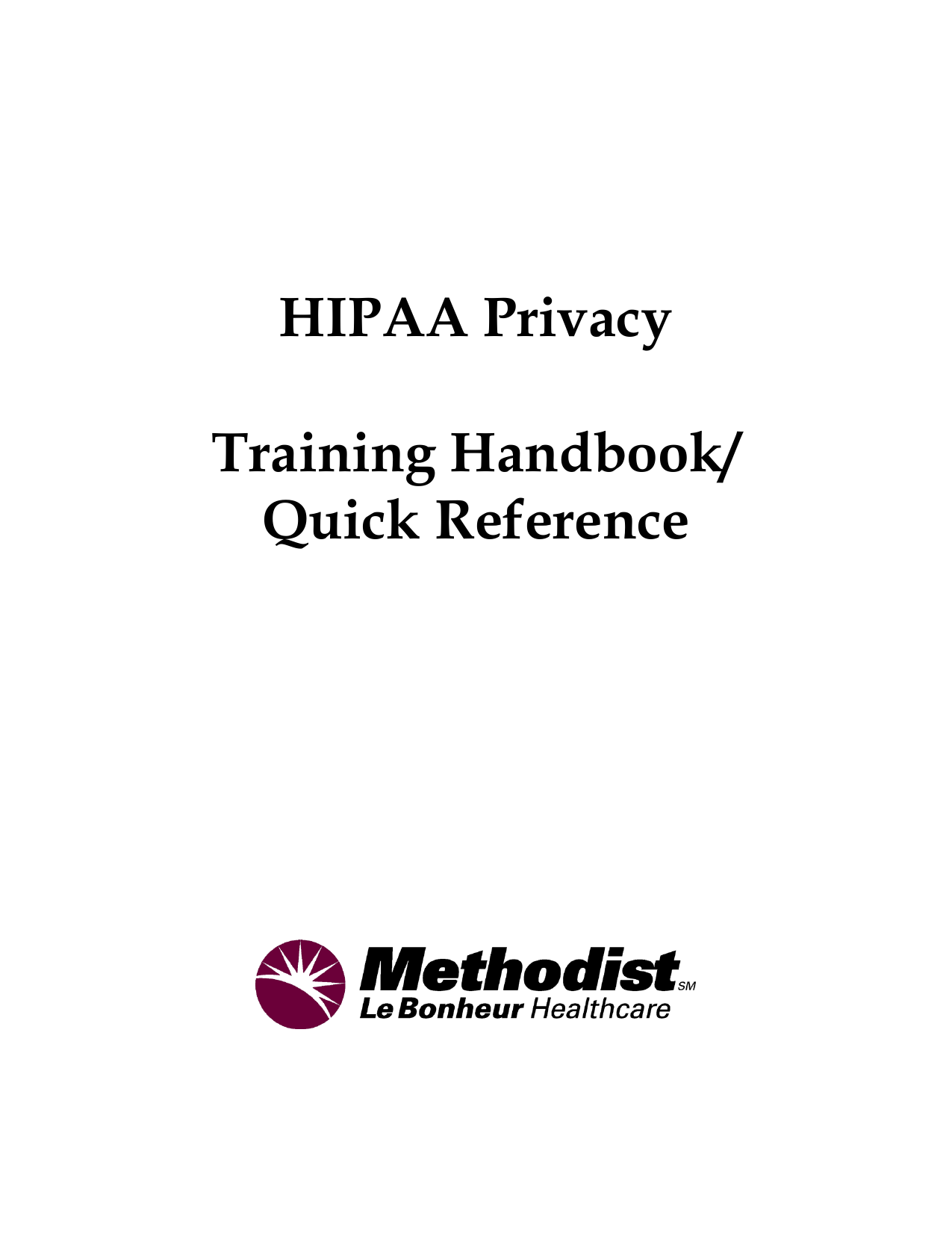 Mh Hipaa Privacy Compliance Program Training Manual