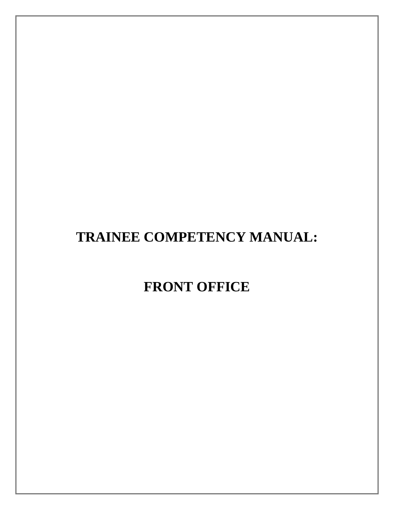 Trainee Competency Manual: Front Office
