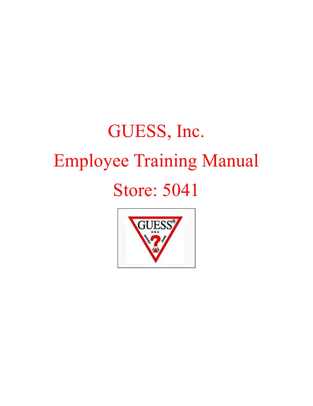 Guess, Inc. Employee Training Manual Store: 5041