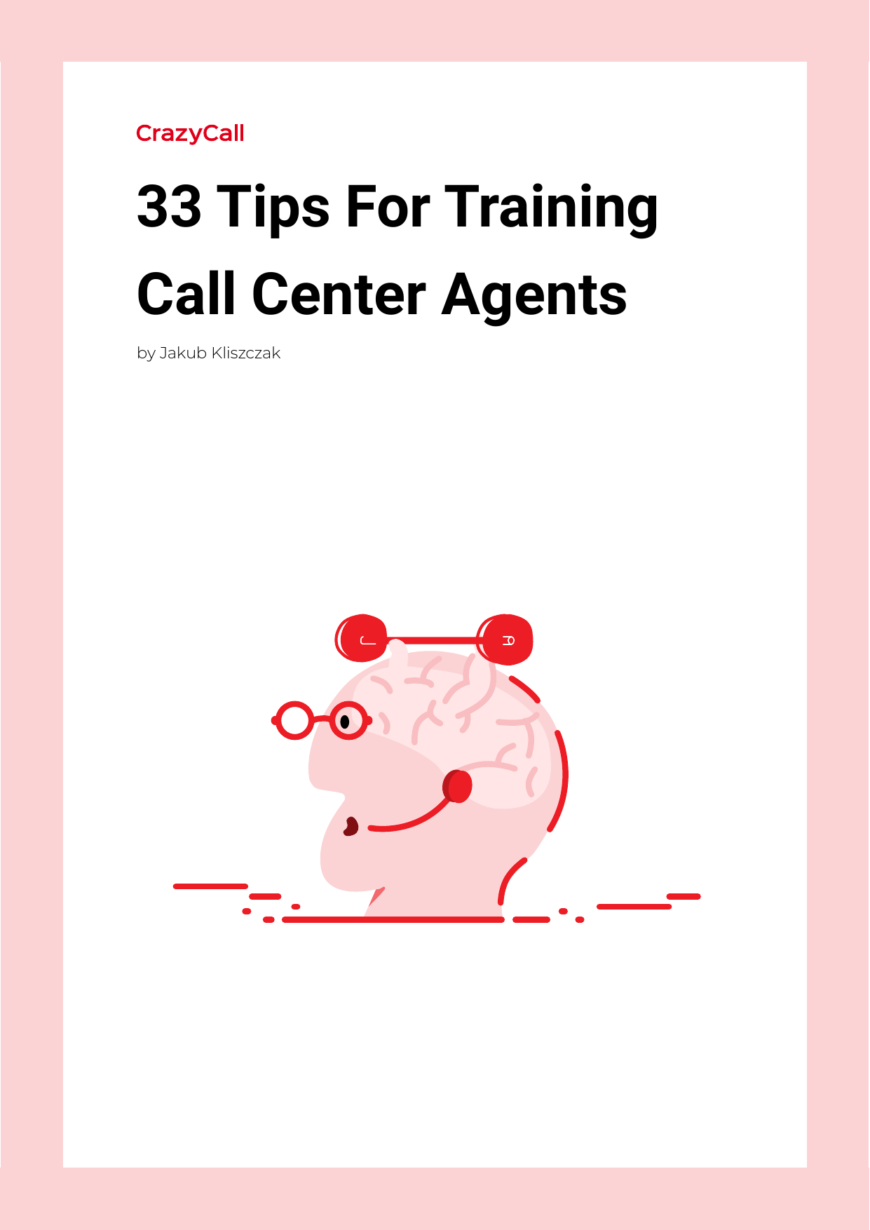 33 Tips For Training Call Center Agents